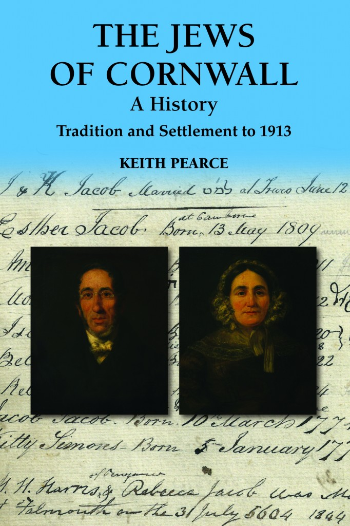 The Jews of Cornwall – A History – by Keith Pearce